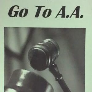 CO-7 SO YOU'VE BEEN TOLD TO GO TO AA